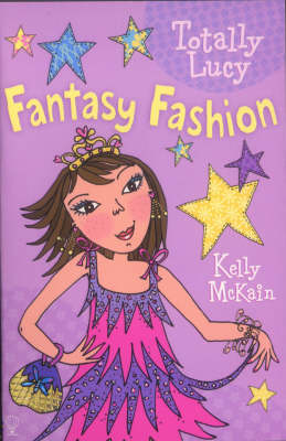 Fantasy Fashion - Totally Lucy 02 (Paperback)