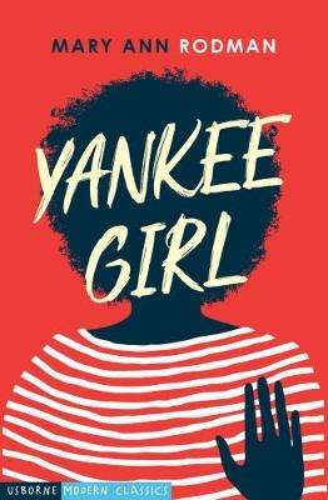 Yankee Girl - Usborne Modern Classics (Paperback)