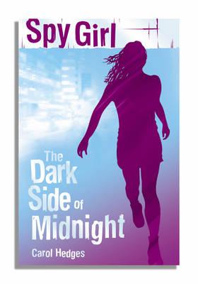 The Dark Side Of Midnight - Spy Girl (Paperback)