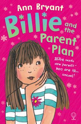 Billie And The Parent Plan (Paperback)