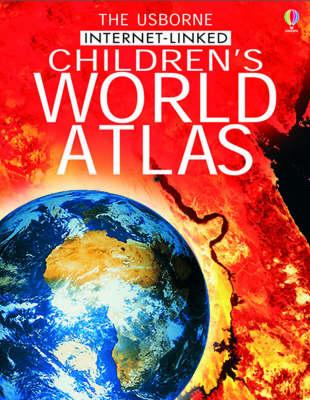 The Usborne Internet-linked Children's World Atlas (Hardback)
