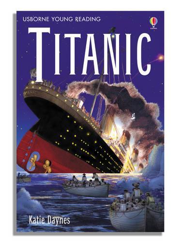 Titanic - 3.3 Young Reading Series Three (Purple) (Hardback)