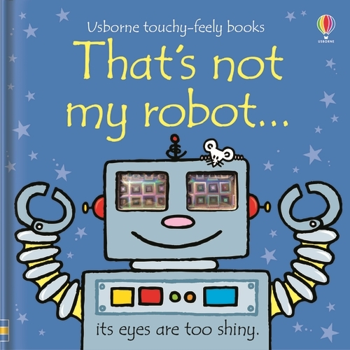 That's Not My Robot - That's Not My... (Board book)
