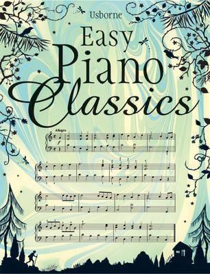 Easy Piano Classics (Hardback)