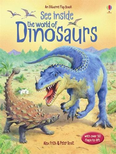 See Inside the World of Dinosaurs - See Inside (Hardback)