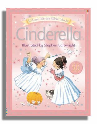 Usborne Fairytale Sticker Stories Cinderella - Fairytale Sticker Stories (Paperback)