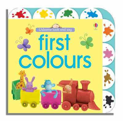 Usborne Look and Say First Colours - Look & Say (Board book)