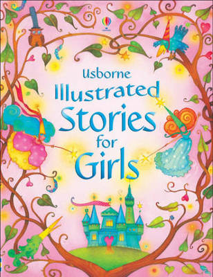 Illustrated Stories For Girls - Illustrated Stories (Hardback)