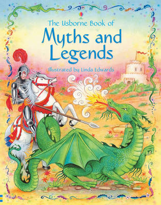 Usborne Book of Myths and Legends (Hardback)