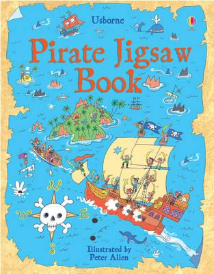 Pirates Jigsaw Book - Usborne Jigsaw Books S. (Hardback)