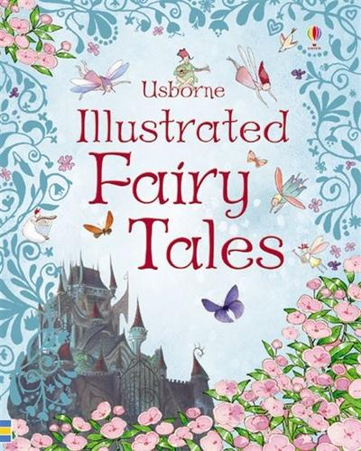 Illustrated Fairy Tales - Illustrated Stories (Hardback)