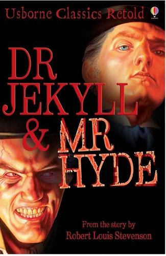 Dr Jekyll and Mr Hyde - Classics Retold (Paperback)