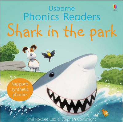 Shark In The Park Phonics Reader - Phonics Readers (Paperback)