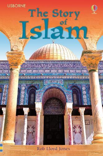 The Story of Islam - 3.3 Young Reading Series Three (Purple) (Hardback)