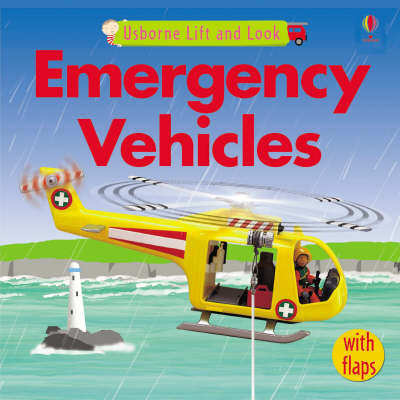 Emergency Vehicles - Lift and Look S. (Board book)