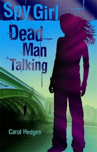 Dead Man Talking - Spy Girl (Paperback)