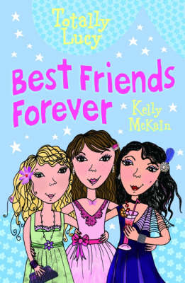 Best Friends Forever - Totally Lucy 10 (Paperback)