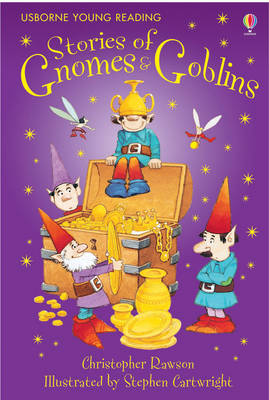 Stories Of Gnomes And Goblins - 3.1 Young Reading Series One (Red) (Hardback)