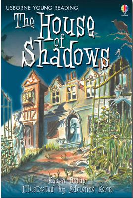 The House of Shadows - 3.2 Young Reading Series Two (Blue) (Hardback)