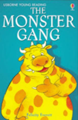 The Monster Gang - 3.1 Young Reading Series One (Red) (Hardback)