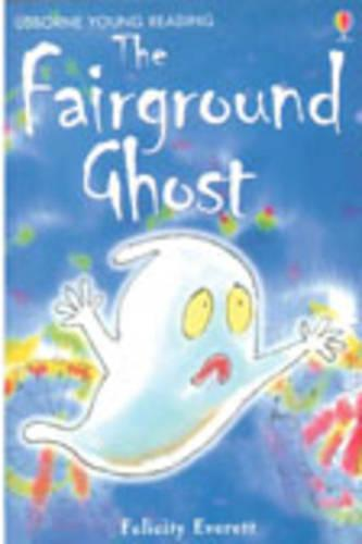 The Fairground Ghost - 3.2 Young Reading Series Two (Blue) (Hardback)