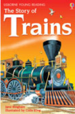 The Story of Trains - 3.2 Young Reading Series Two (Blue) (Hardback)