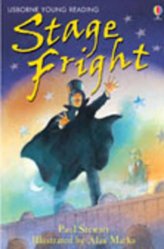Stage Fright - 3.2 Young Reading Series Two (Blue) (Hardback)