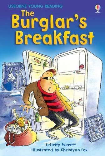 The Burglar's Breakfast - 3.1 Young Reading Series One (Red) (Hardback)
