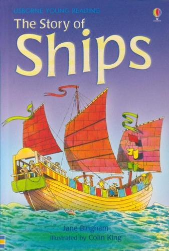 The Story of Ships - 3.2 Young Reading Series Two (Blue) (Hardback)