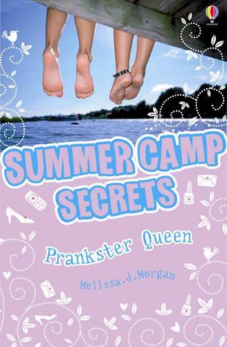 Prankster Queen - Summer Camp Secrets 02 (Paperback)