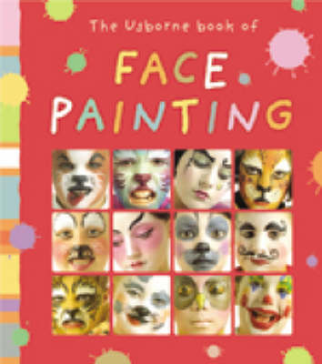 Face Painting - Art Ideas (Paperback)