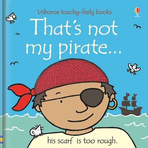 That's Not My Pirate - That's Not My... (Board book)