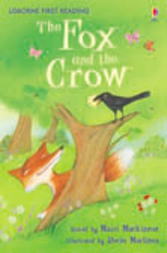 The Fox and the Crow - 2.1 First Reading Level One (Yellow) (Hardback)