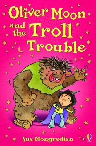 Oliver Moon and Troll Trouble - Oliver Moon (Paperback)