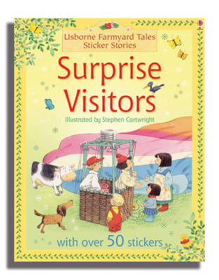 Surprise Visitors - Farmyard Tales Sticker Storybooks (Paperback)