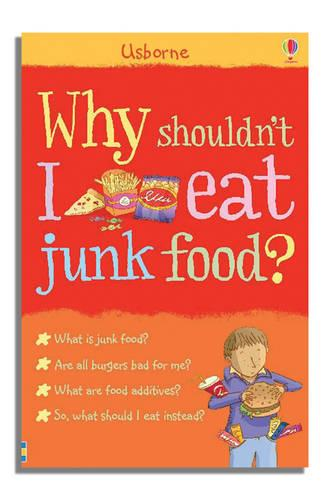 Why Shouldn't I Eat Junk Food - Facts Of Life (Paperback)