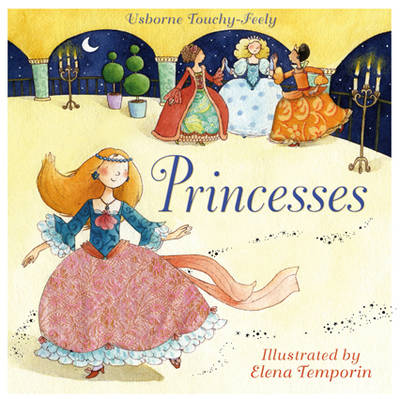Touchy-feely Princesses - Touchy-Feely Board Books S. (Board book)