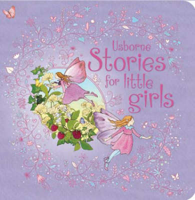 Stories for Little Girls: Nutcracker - Usborne Anthologies and Treasuries (Hardback)