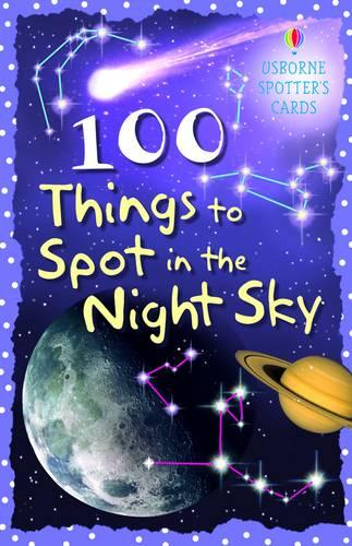 100 Things to Spot in the Night Sky Cards - Spotters Activity Cards