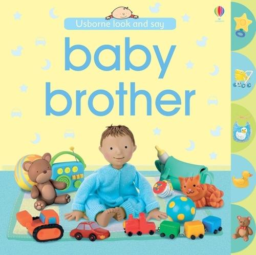 Look and Say Baby Brother - Look & Say (Board book)