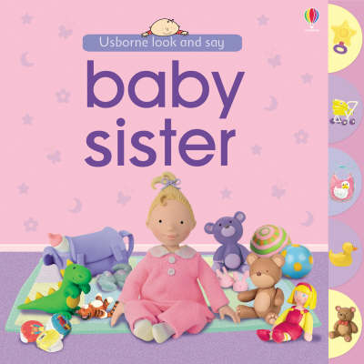 Usborne Look and Say Baby Sister - Look & Say (Board book)