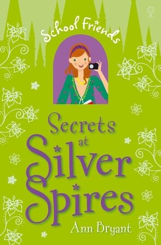 Secrets at Silver Spires - School Friends (Paperback)