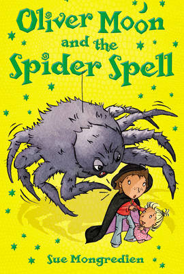 Oliver Moon and the Spider Spell - Oliver Moon (Paperback)