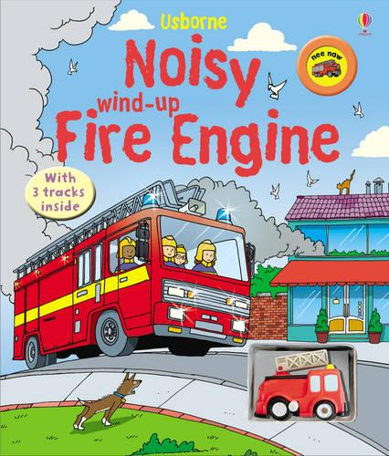 Noisy Wind-up Fire Engine - Wind-up Books (Board book)