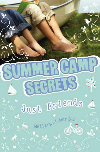 Just Friends? - Summer Camp Secrets (Paperback)