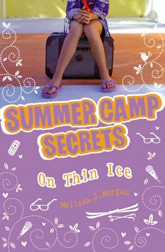 On Thin Ice - Summer Camp Secrets (Paperback)