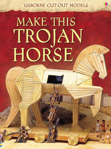 Make This Trojan Horse - Usborne Cut Out Models (Paperback)