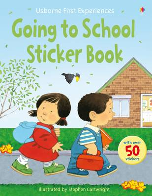 Usborne First Experiences Going to School Sticker Book - First Experiences (Paperback)