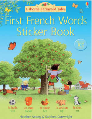 First French Sticker Book - Farmyard Tales (Paperback)