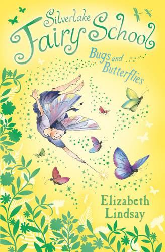 Silverlake Fairy School: Bugs and Butterflies - Silverlake Fairy School 05 (Paperback)